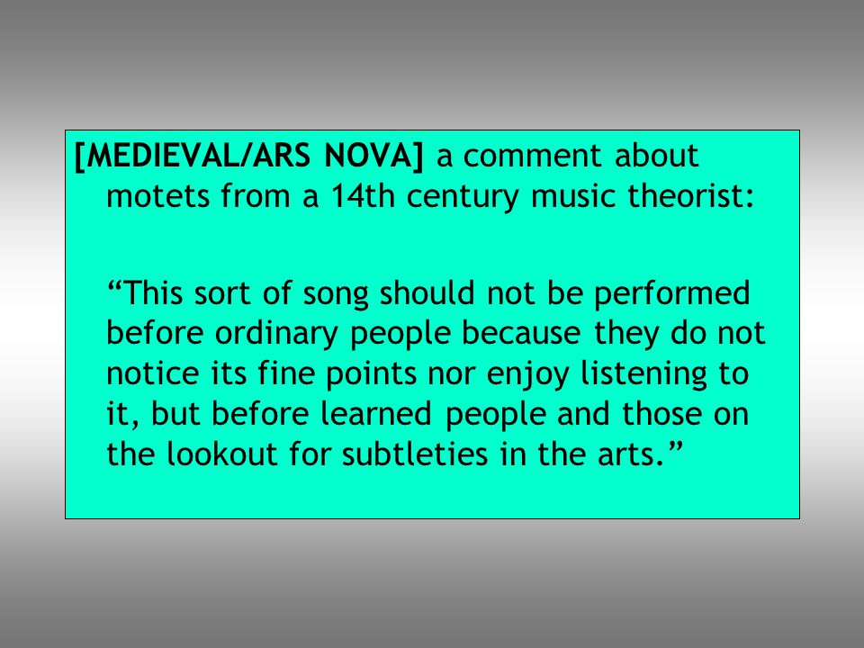 [MEDIEVAL/ARS NOVA] a comment about motets from a 14th century music theorist:
